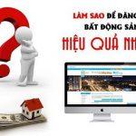 Bài viết này sẽ hướng dẫn cách viết và đăng tin mua bán nhà đất trên mạng (online) hiệu quả và các mẫu đăng tin rao vặt mua bán nhà đất hay, chuẩn, thu hút.